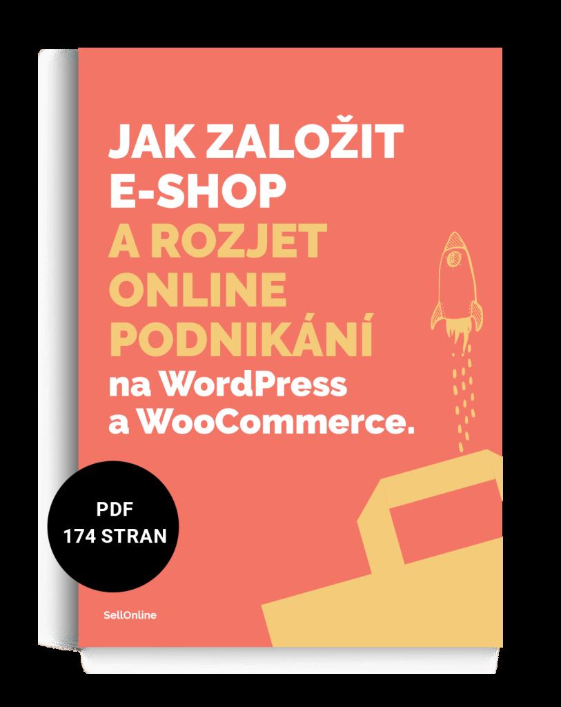 Jak založit e-shop a rozjet podnikání na WordPress a WooCommerce PDF průvodce návod ebook